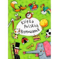 Książki dla dzieci, Księga polskich rymowanek (opr. twarda)