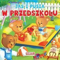 Książki dla dzieci, W PRZEDSZKOLU JAŚ I PUSIA TW (opr. kartonowa)