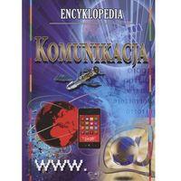 Słowniki, encyklopedie, Komunikacja Encyklopedia Tw - Praca zbiorowa (opr. twarda)