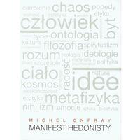 Filozofia, Manifest hedonisty (opr. miękka)