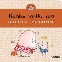 Książki dla dzieci, Bardzo wielki nos. Co wokoło - Lotta Olsson (opr. kartonowa)