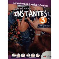 Książki do nauki języka, Instantes 3 podręcznik - rodriguez martin jose ramon, gonzalez santervas patricia (opr. miękka)
