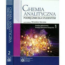 Chemia analityczna Tom 1-2 Analiza jakościowa, Analiza ilościowa klasyczna, Analiza instrumentalna (opr. miękka)