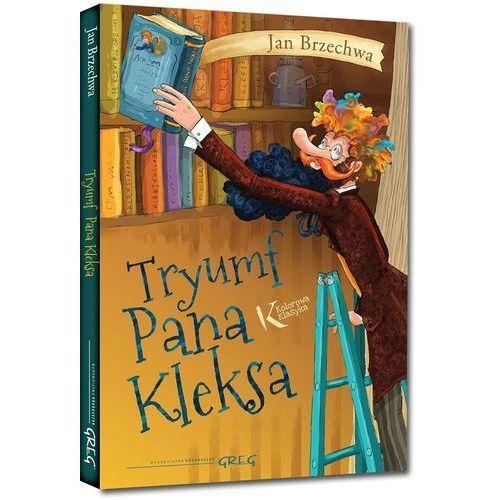 Książki dla dzieci, Tryumf Pana Kleksa - Jan Brzechwa OD 24,99zł DARMOWA DOSTAWA KIOSK RUCHU (opr. twarda)
