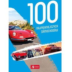 100 najpiękniejszych samochodów (opr. twarda)