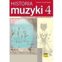 Książki o muzyce, Historia Muzyki. Podręcznik Dla Szkół Muzycznych. Część 4 (opr. miękka)