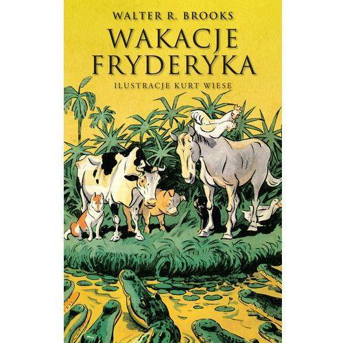 Literatura młodzieżowa, Wakacje Fryderyka (opr. twarda)
