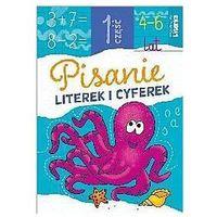 Książki dla dzieci, Pisanie literek i cyferek cz.1 - Praca zbiorowa (opr. broszurowa)