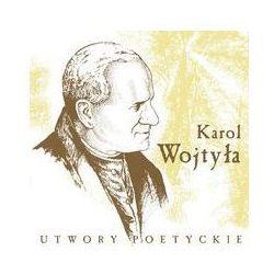 Karol Wojtyła Utwory poetyckie. Darmowy odbiór w niemal 100 księgarniach!