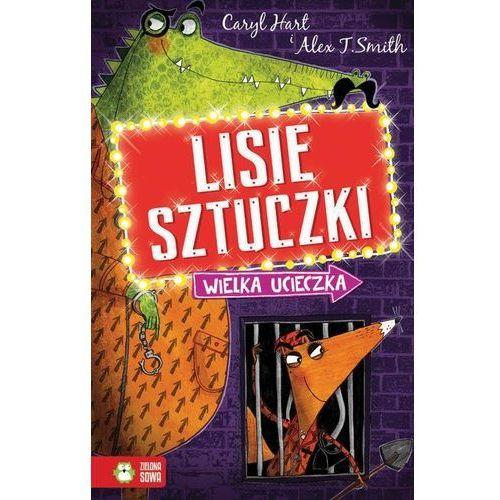 Książki dla dzieci, Lisie sztuczki. Wielka ucieczka (opr. broszurowa)