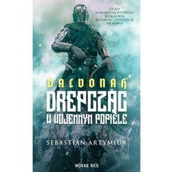 Dalvonah. drepcząc w wojennym popiele - sebastian artymiuk (opr. broszurowa)