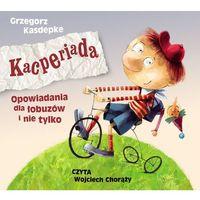 Audiobooki, Kacperiada Opowiadania dla łobuzów i nie tylko