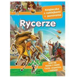 Rycerze i zamki. Książeczka z naklejkami + panorama Praca zbiorowa