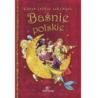Książki dla dzieci, Baśnie polskie - Dostawa 0 zł (opr. miękka)