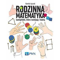 Rodzinna matematyka [Łyczek Kamila] (opr. miękka)