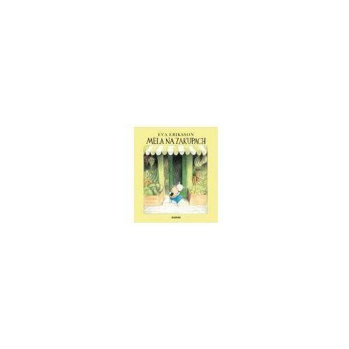 Książki dla dzieci, MELA NA ZAKUPACH (opr. twarda)