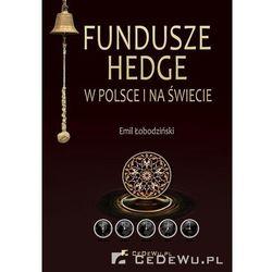 Fundusze hedge w Polsce i na świecie (opr. miękka)