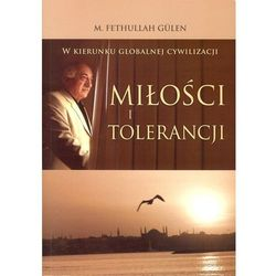 W kierunku globalnej cywilizacji miłości i tolerancji - Wysyłka od 3,99 - porównuj ceny z wysyłką (opr. miękka)