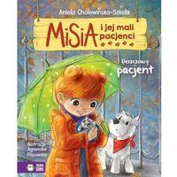 Książki dla dzieci, DESZCZOWY PACJENT MISIA I JEJ MALI PACJENCI - Opracowanie zbiorowe (opr. twarda)