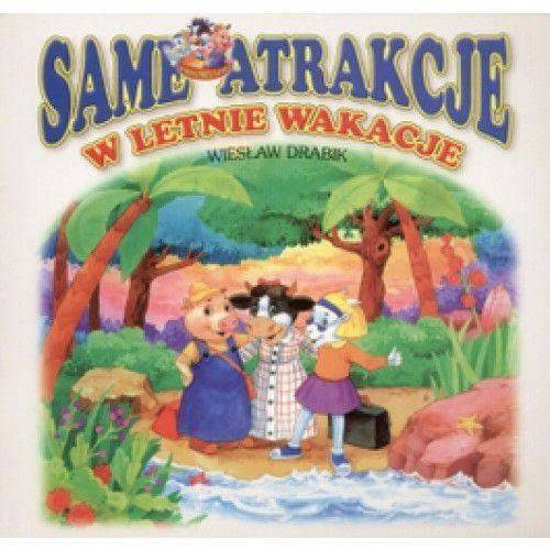 Książki dla dzieci, Same atrakcje w letnie wakacje (opr. miękka)