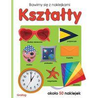 Książki dla dzieci, Bawimy się z naklejkami Kształty - Grafag (opr. miękka)
