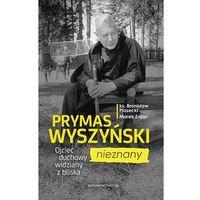 E-booki, Prymas Wyszyński nieznany. Ojciec duchowy widziany z bliska - ks. Bronisław Piasecki, Marek Zając