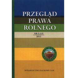 Przegląd prawa rolnego 2(13)/2013 (opr. miękka)