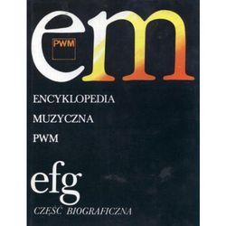 Encyklopedia muzyczna EFG - Elżbieta Dziębowska (opr. twarda)