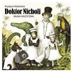 Doktor Nieboli. Bajka Muzyczna [CD] - Warner Music Poland
