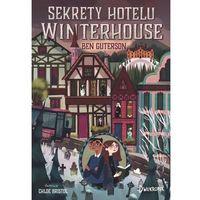 Książki dla dzieci, Sekrety hotelu Winterhouse (opr. twarda)