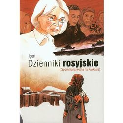 Dzienniki rosyjskie Zapomniana wojna na Kaukazie (opr. broszurowa)