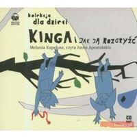 Audiobooki, Kinga i jak ją rozgryźć. Książka audio CD MP3 - Melania Kapelusz