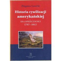 Historia cywilizacji amerykańskiej t.2 Era sprzeczności. 1787-1865 (opr. twarda)