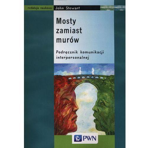Socjologia, Mosty zamiast murów Podręcznik komunikacji interpersonalnej (opr. miękka)