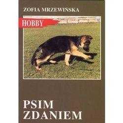 Psim zdaniem - Zofia Mrzewińska (opr. miękka)