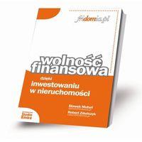 Biblioteka biznesu, Wolność Finansowa - Sławek Muturi, Robert Zduńczyk