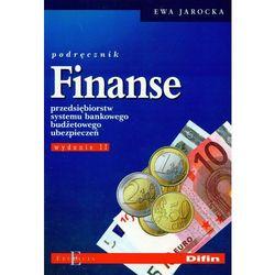 Finanse Przędsiębiorstw Systemu Bankowego Budżetowego Ubezpieczeń Podręcznik (opr. miękka)