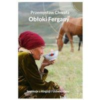 Przewodniki turystyczne, Obłoki Fergany (opr. miękka)