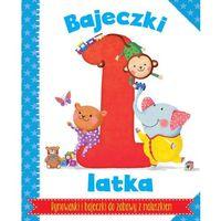 Książki dla dzieci, Bajeczki 1-latka. Rymowanki i bajeczki do zabawy z maluszkiem - Opracowanie zbiorowe (opr. twarda)
