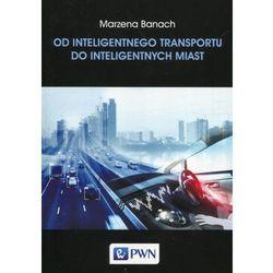 Od inteligentnego transportu do inteligentnych miast (opr. miękka)