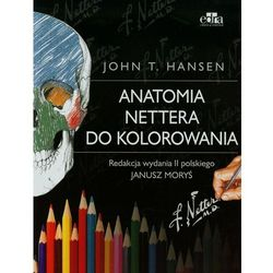 Anatomia Nettera do kolorowania wyd. II NOWOŚĆ 2015 (opr. miękka)
