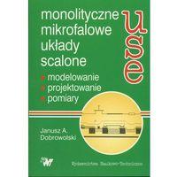 Leksykony techniczne, Monolityczne mikrofalowe uk?ady scalone (opr. twarda)