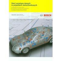 Biblioteka motoryzacji, Bosch Sieci wymiany danych w pojazdach samochodowych (opr. broszurowa)