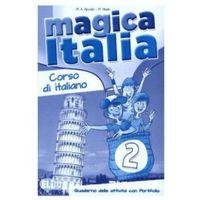 Książki do nauki języka, Magica Italia 2 Quaderno delle attivita con Portfolio (opr. miękka)