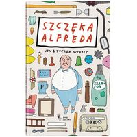 Książki dla dzieci, SZCZĘKA ALFREDA - Wysyłka od 3,99 - porównuj ceny z wysyłką (opr. twarda)
