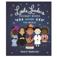 Książki do nauki języka, Little Leaders: Visionary Women Around the World - Harrison Vashti - książka