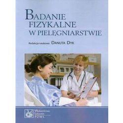 Badanie fizykalne w pielęgniarstwie (opr. miękka)