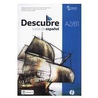 Książki dla dzieci, Descubre A2/B1 Podręcznik z CD (opr. broszurowa)