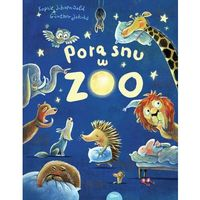 Książki dla dzieci, Pora snu w zoo (opr. twarda)