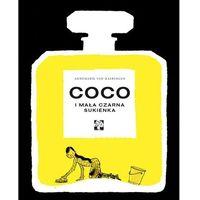 Książki dla dzieci, Coco i mała czarna sukienka - ANNEMARIE VAN HAERINGEN (opr. twarda)
